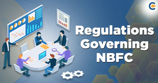 Regulations governing NBFCs in India: A Complete Overview - Corpbiz
