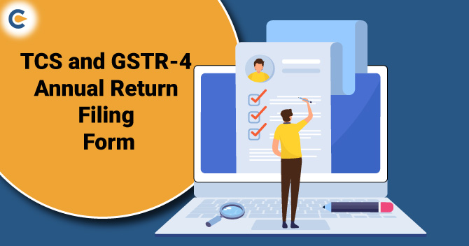 TCS and Filing Form GSTR-4 Annual Return