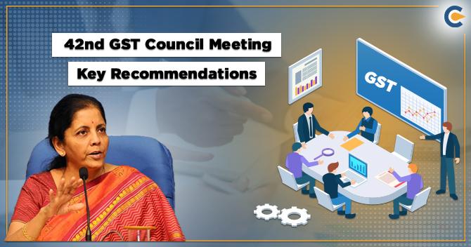 42nd GST Council Meeting