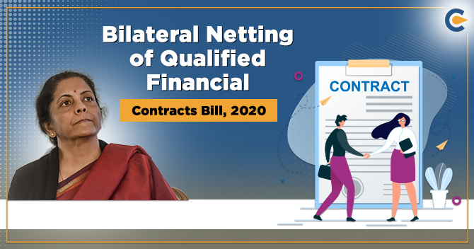 Bilateral Netting of Qualified Financial Contracts Bill, 2020