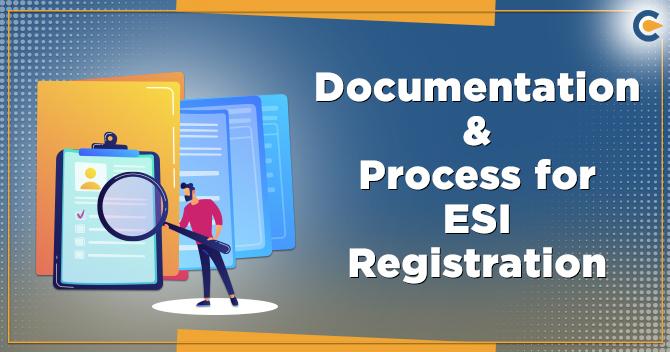 Documentation & Process for ESI Registration