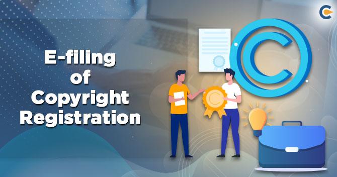 E-filing of Copyright Registration