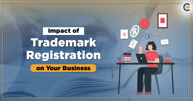 Trademark Registration Impact Your Business