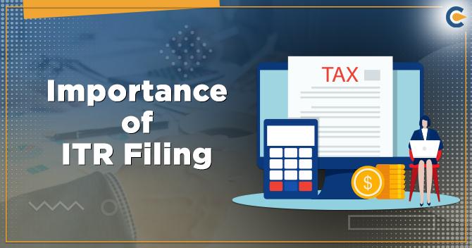 Importance of ITR Filing