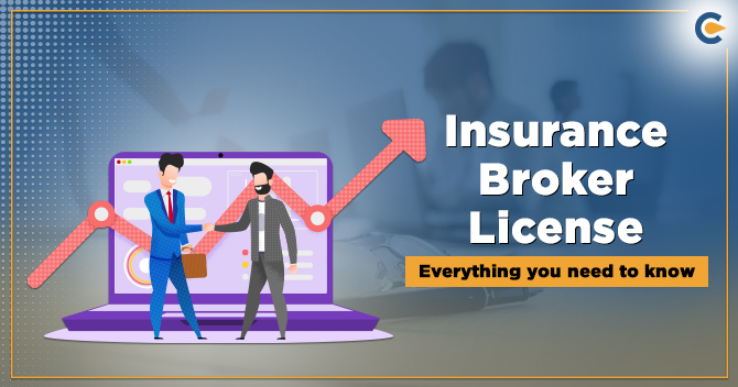Insurance Broker License Everything you need to know