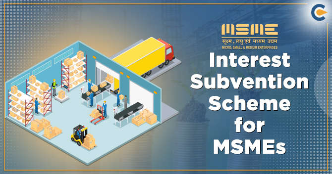 Interest Subvention Scheme for MSMEs