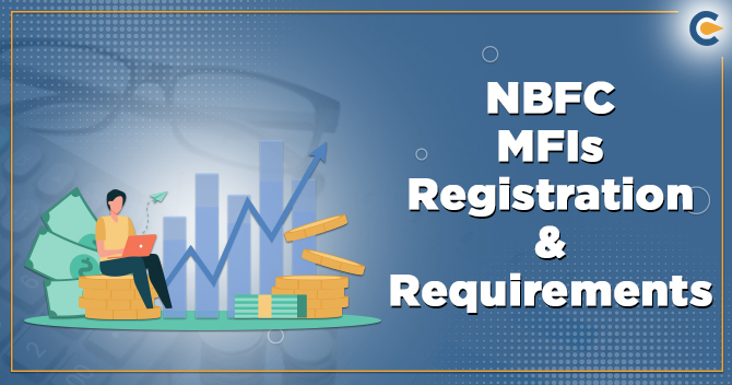 NBFC MFIs Registration and requirements