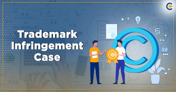 Trademark Infringement Case