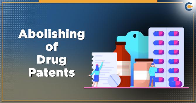 Abolishing of Drug Patents