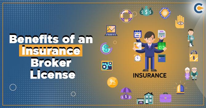 benefits of an Insurance Broker License