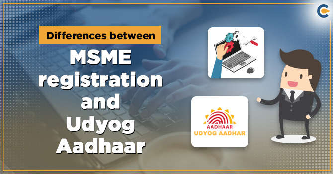 MSME Registration and Udyog Aadhaar