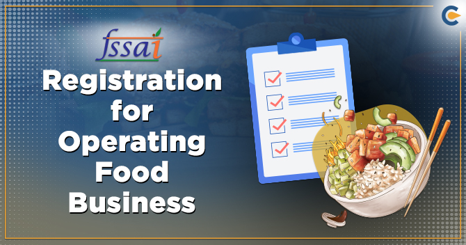 FSSAI Registration in India for Operating Food Business