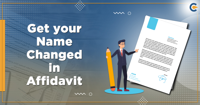 get your Name Change Affidavit in India