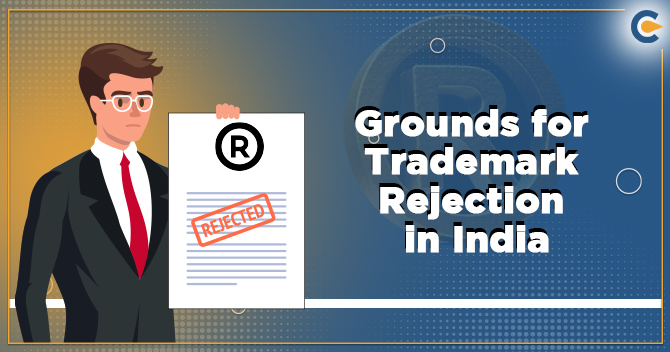 Grounds for Trademark Rejection in India