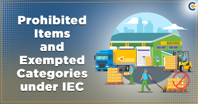 Exempted items under IEC