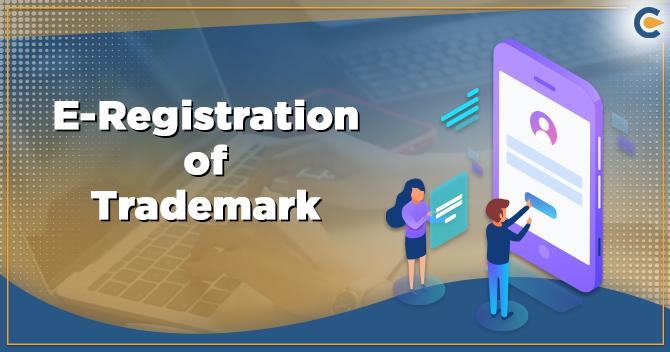 E-Registration of Trademark