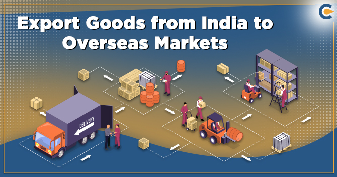 Export Goods from India to Overseas Markets