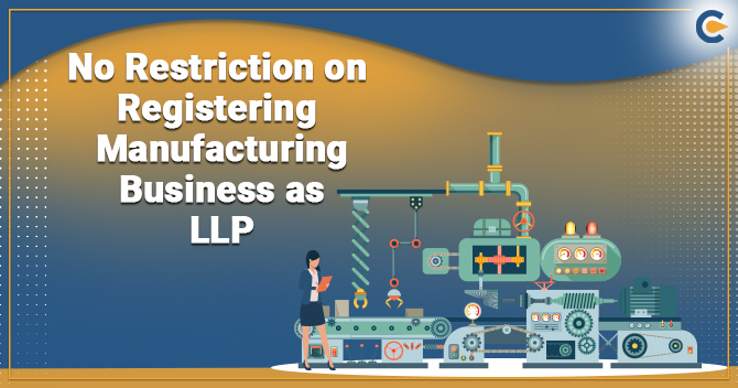 manufacturing business as LLP