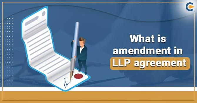amendment in LLP Agreement