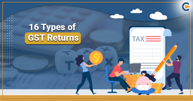 16 Types of GST Return