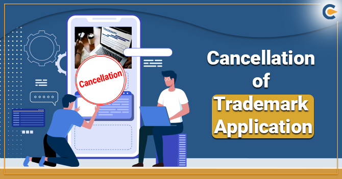 Cancellation-of-Trademark Application in India