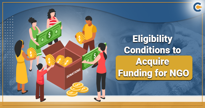 Eligibility Conditions to Acquire Funding for NGO