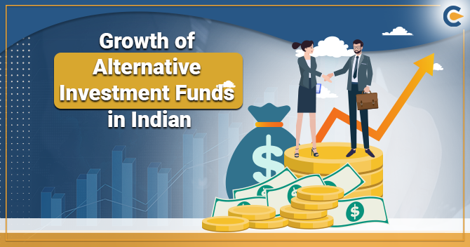 Growth of Alternative Investment Funds (AIF) in an Indian Perspective