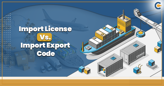 Import License and IEC Certification Differs From Each Others