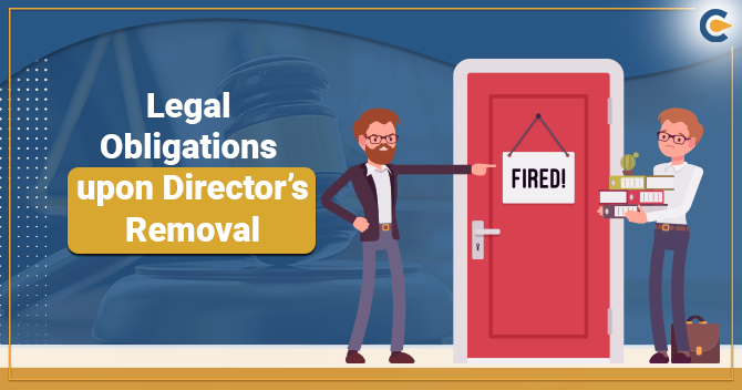 Legal Obligations Related To the Director's Removal in a Company