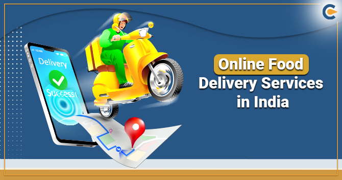 Online Food Delivery Services in India