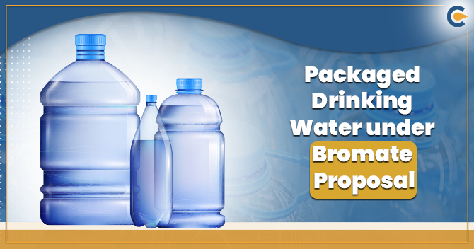 Packaged Drinking Water under Bromate Proposal