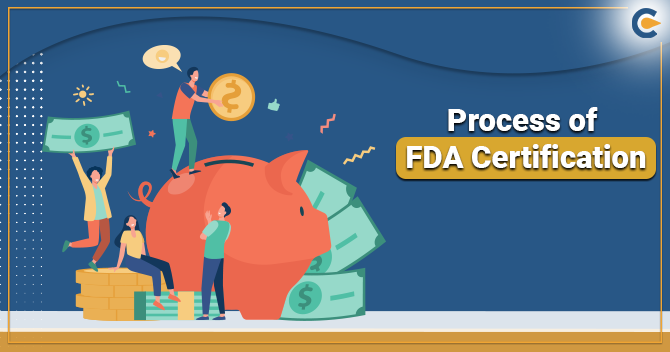 Process of FDA Certification