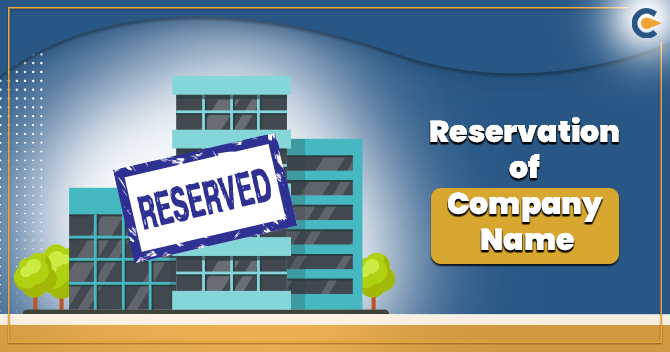 Reservation of Company Name