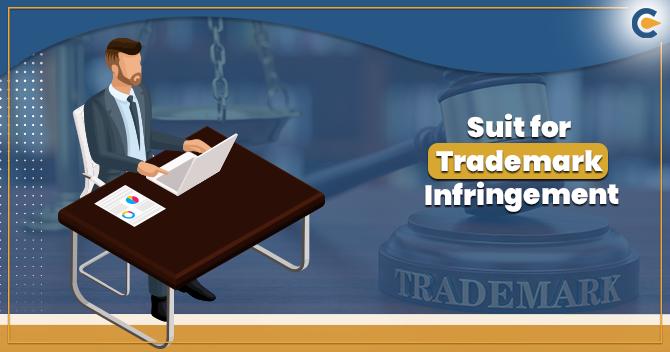 Suit for Trademark Infringement