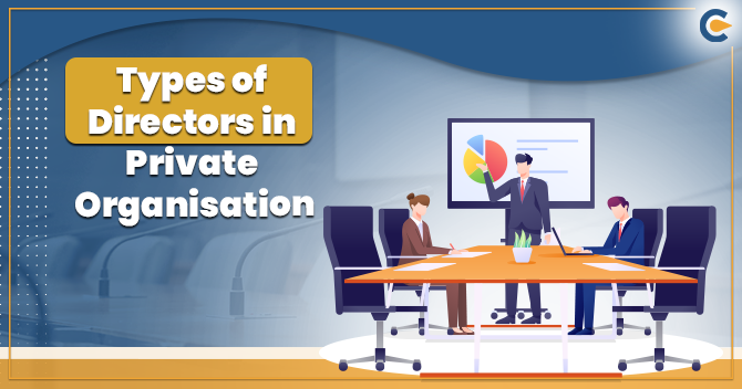 Types of Directors in the Privately held Organization