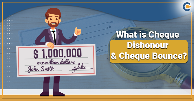 What Payee Should Do under the Circumstances of Cheque Dishonour or Cheque Bounce