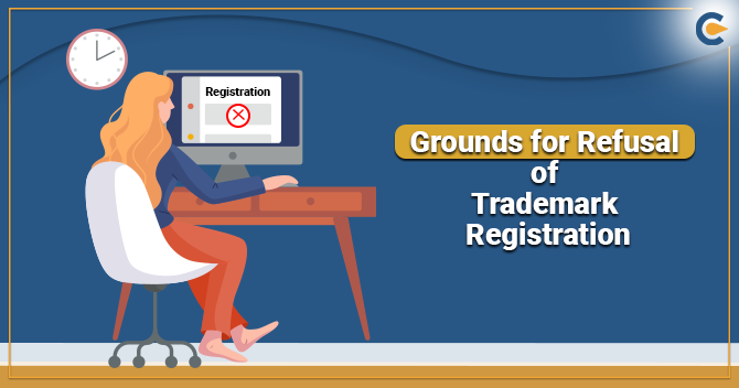 Absolute and Relative Grounds for Refusal of Trademark Registration