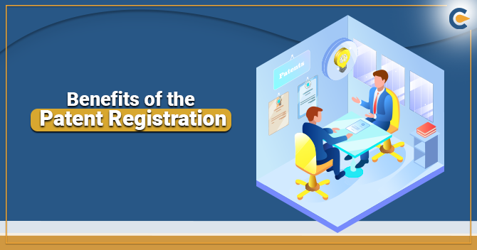 Benefits of the Patent Registration