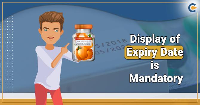 Display of Expiry Date is Mandatory