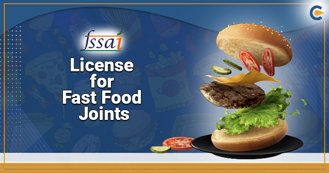 FSSAI on License for Fast Food Joints