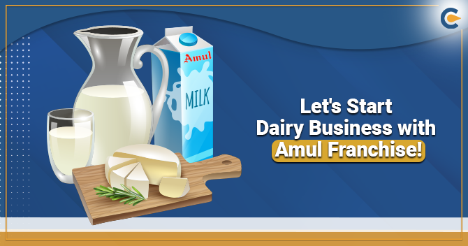 Let's Start Dairy Business with Amul Franchise