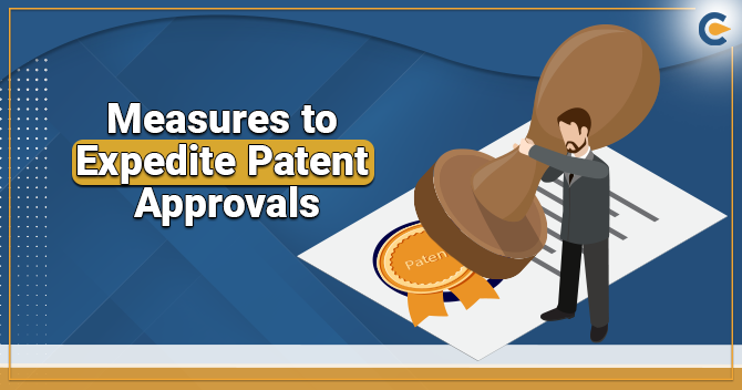 Measures to Expedite Patent Approvals