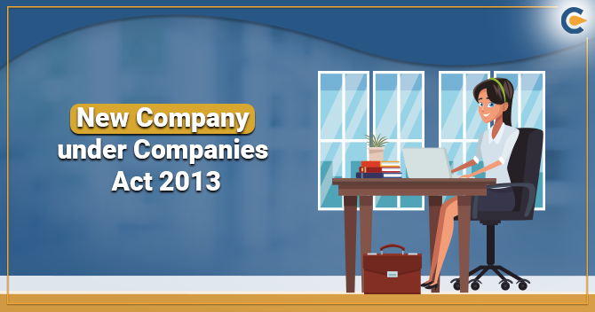 New Company under Companies Act-2013