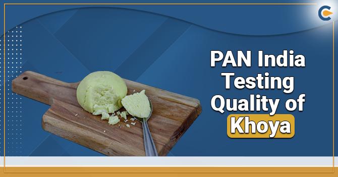 PAN India Testing Quality of Khoya