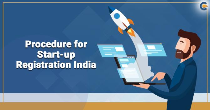 Procedure for Start-up Registration India