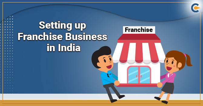 Setting up Franchise Business in India