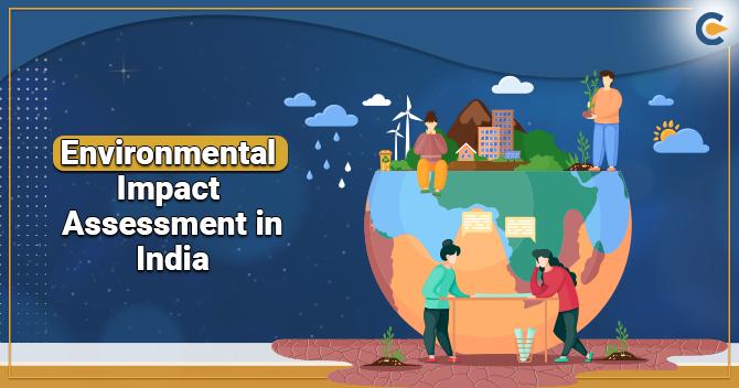 Environmental Impact Assessment in India