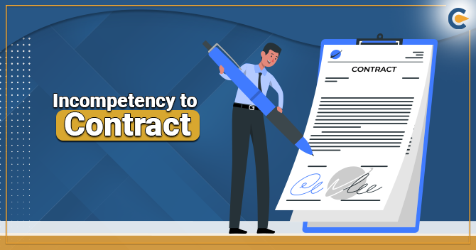 Incompetent to Contract