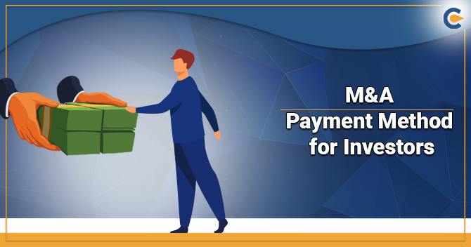 M&A Payment Method for the Investors