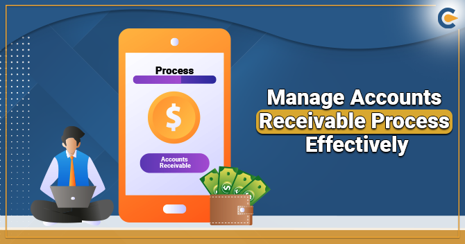 Manage Accounts Receivable Process Effectively